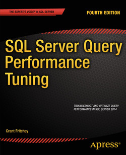 SQL Server Query Performance Tuning,Fourth Edition