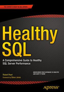 Healthy SQL : A Comprehensive Guide to Healthy SQL Server Performance