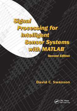 Signal Processing for Intelligent Sensor Systems with MATLAB, 2nd Edition