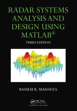 Radar Systems Analysis and Design Using MATLAB, 3rd Edition