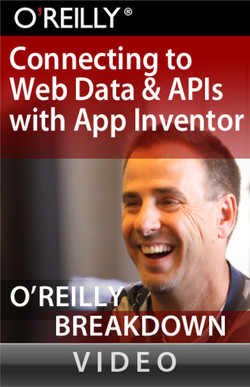 Connecting to Web Data and APIs with App Inventor