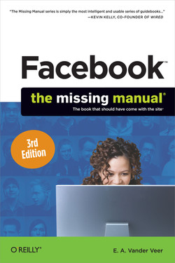 Facebook: The Missing Manual, 3rd Edition