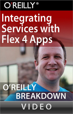 Integrating Services with Flex 4 Apps