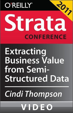 Extracting Business Value from Semi-Structured Data
