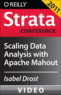 Scaling Data Analysis with Apache Mahout