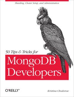 50 Tips and Tricks for MongoDB Developers