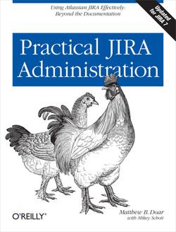 Practical JIRA Administration