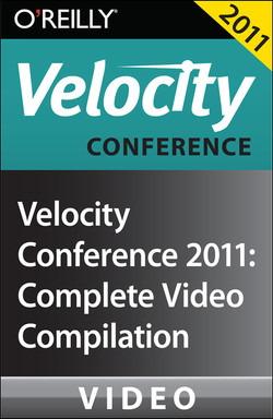 Velocity Conference 2011: Complete Video Compilation