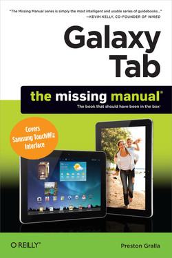 Galaxy Tab: The Missing Manual