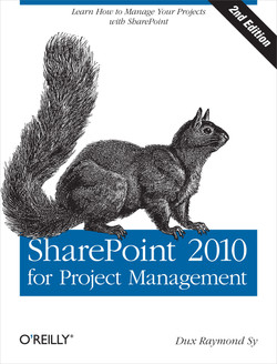 SharePoint 2010 for Project Management, 2nd Edition