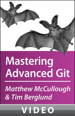 McCullough and Berglund on Mastering Advanced Git