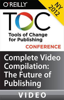 Tools of Change for Publishing Conference New York 2012: Video Compilation