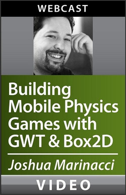 Building Mobile Physics Games with GWT and Box2D