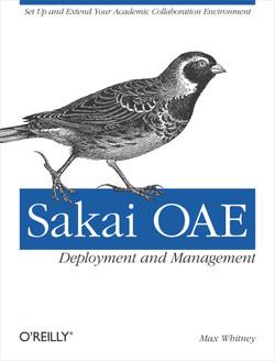 Sakai OAE Deployment and Management