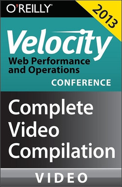 Velocity Conference 2013: Complete Video Compilation