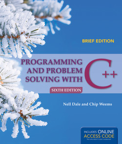 Programming and Problem Solving with C++: Brief, 6th Edition