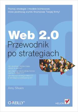 Web 2.0. Przewodnik po strategiach