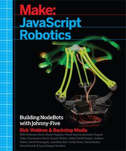 Make: JavaScript Robotics