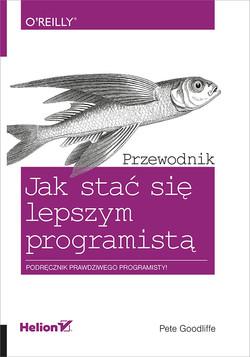 Jak stać się lepszym programistą. Przewodnik