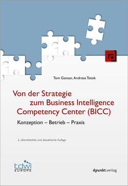 Von der Strategie zum Business Intelligence Competency Center (BICC), 2nd Edition