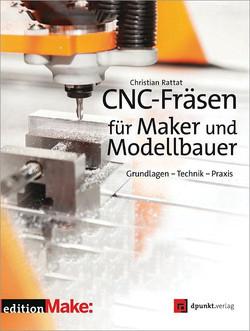 CNC-Fräsen für Maker und Modellbauer