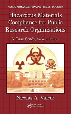 Hazardous Materials Compliance for Public Research Organizations, 2nd Edition
