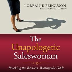 The Unapologetic Saleswoman