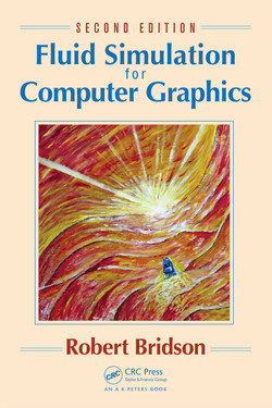 Fluid Simulation for Computer Graphics, 2nd Edition