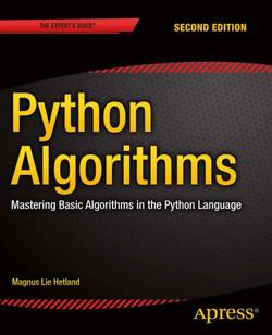 Python Algorithms: Mastering Basic Algorithms in the Python Language, Second Edition