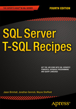 SQL Server T-SQL Recipes, Fourth Edition