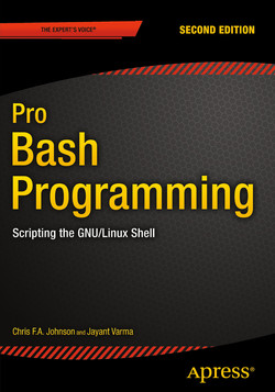 Pro Bash Programming : Scripting the GNU/Linux Shell, Second Edition