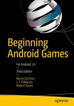 Beginning Android Games, Third Edition