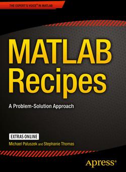 MATLAB Recipes: A Problem-Solution Approach