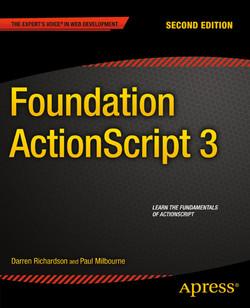 Foundation ActionScript 3, Second Edition