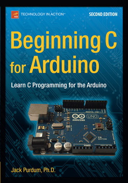 Beginning C for Arduino: Learn C Programming for the Arduino, Second Edition