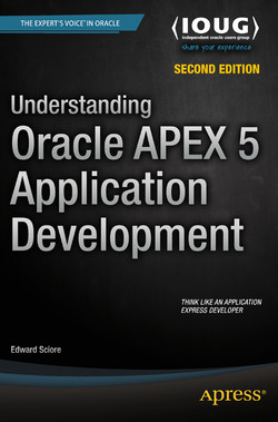 Understanding Oracle APEX 5 Application Development, Second Edition