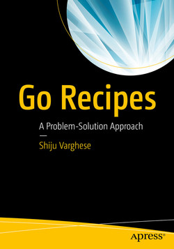 Go Recipes: A Problem-Solution Approach