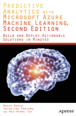 Predictive Analytics with Microsoft Azure Machine Learning, Second Edition