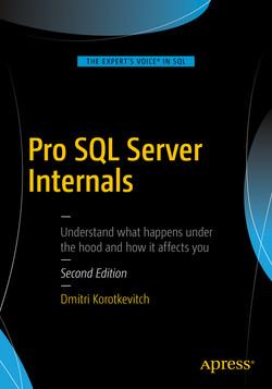 Pro SQL Server Internals, Second Edition