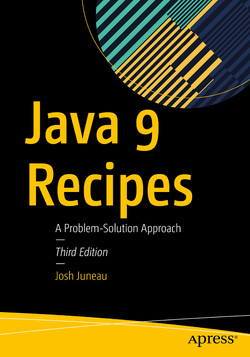 Java 9 Recipes: A Problem-Solution Approach, Third Edition