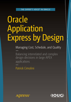 Oracle Application Express by Design: Managing Cost, Schedule, and Quality