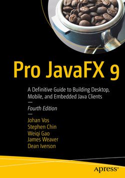 Pro JavaFX 9: A Definitive Guide to Building Desktop, Mobile, and Embedded Java Clients