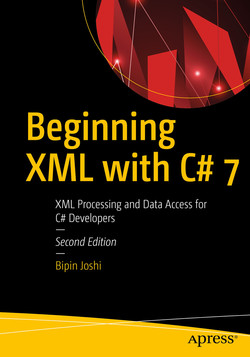 Beginning XML with C# 7: XML Processing and Data Access for C# Developers
