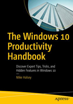 The Windows 10 Productivity Handbook: Discover Expert Tips, Tricks, and Hidden Features in Windows 10