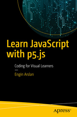 Learn JavaScript with p5.js: Coding for Visual Learners
