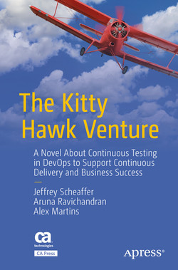 The Kitty Hawk Venture: A Novel About Continuous Testing in DevOps to Support Continuous Delivery and Business Success