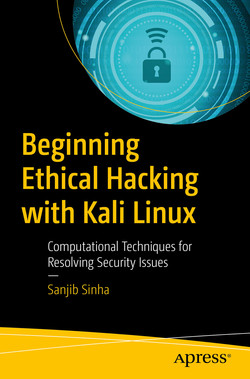 Beginning Ethical Hacking with Kali Linux: Computational Techniques for Resolving Security Issues