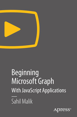 Beginning Microsoft Graph: with JavaScript Applications