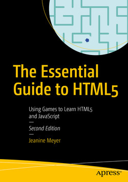 The Essential Guide to HTML5: Using Games to Learn HTML5 and JavaScript