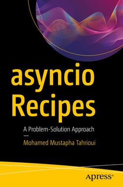 asyncio Recipes: A Problem-Solution Approach